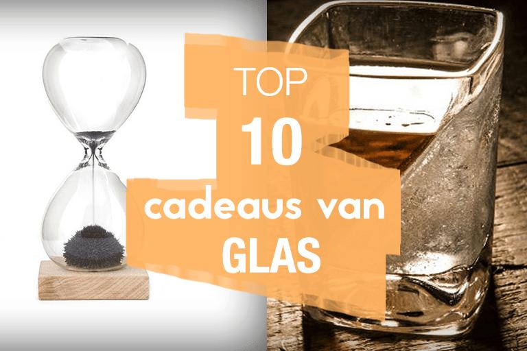 top 10 cadeaus van glas
