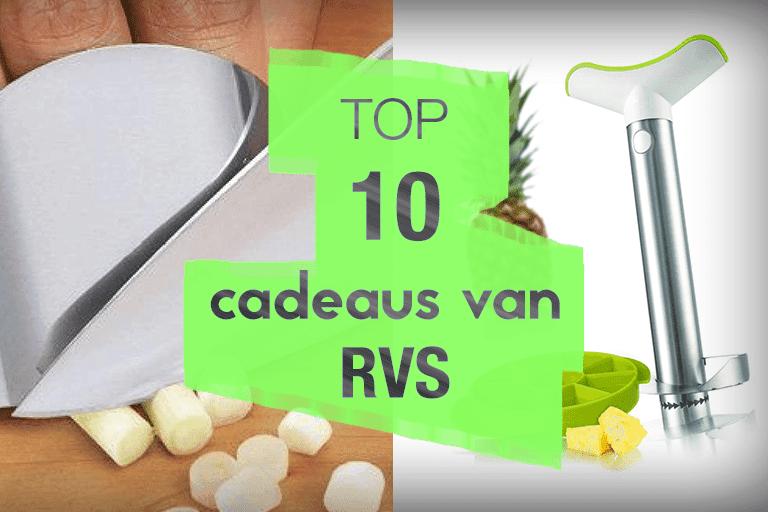 top 10 cadeaus van rvs