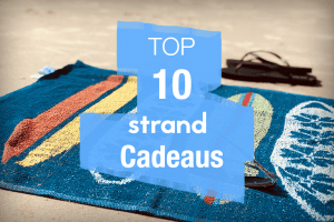 top 10 strand cadeaus